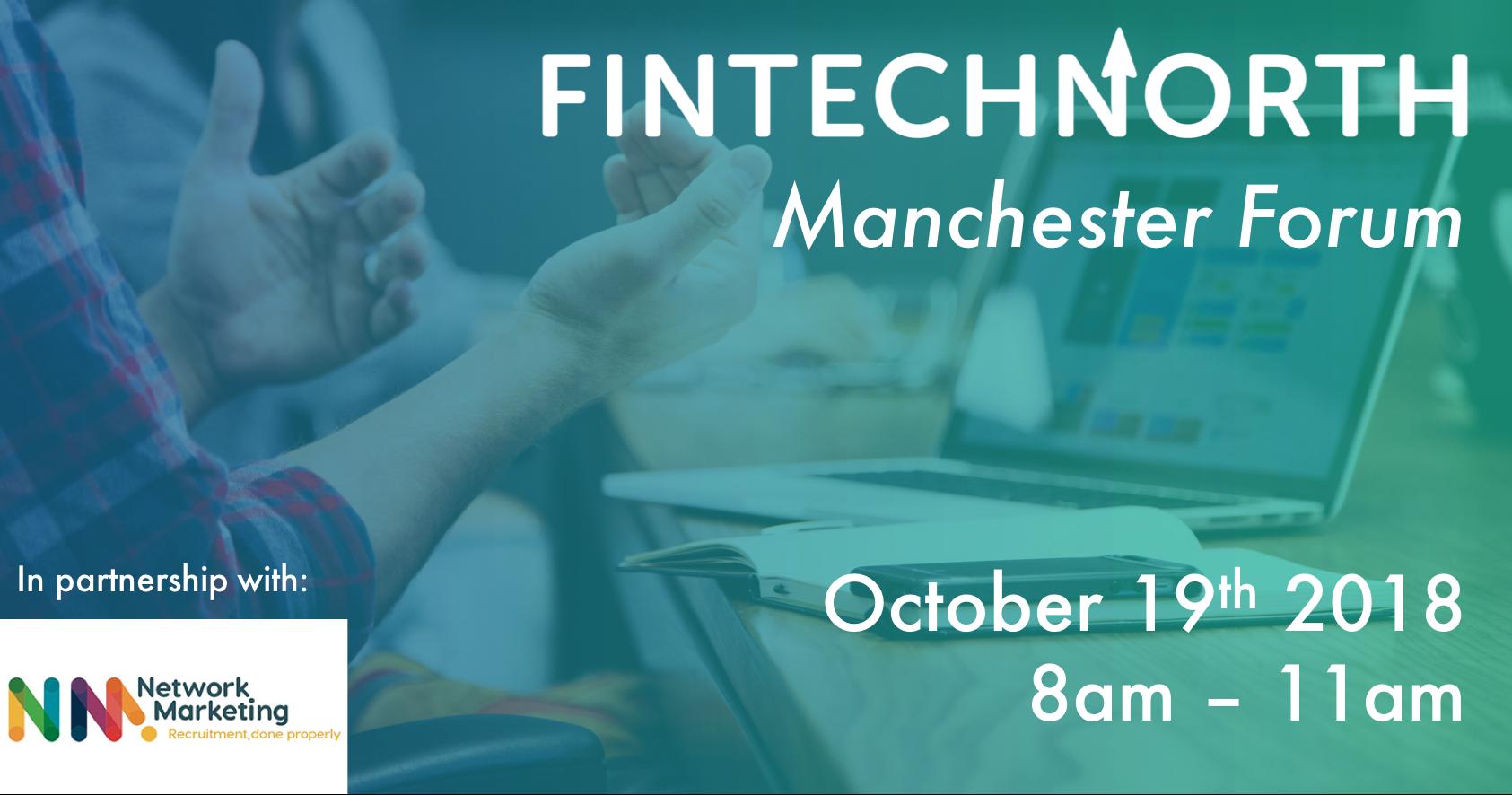 FinTech North Manchester Forum