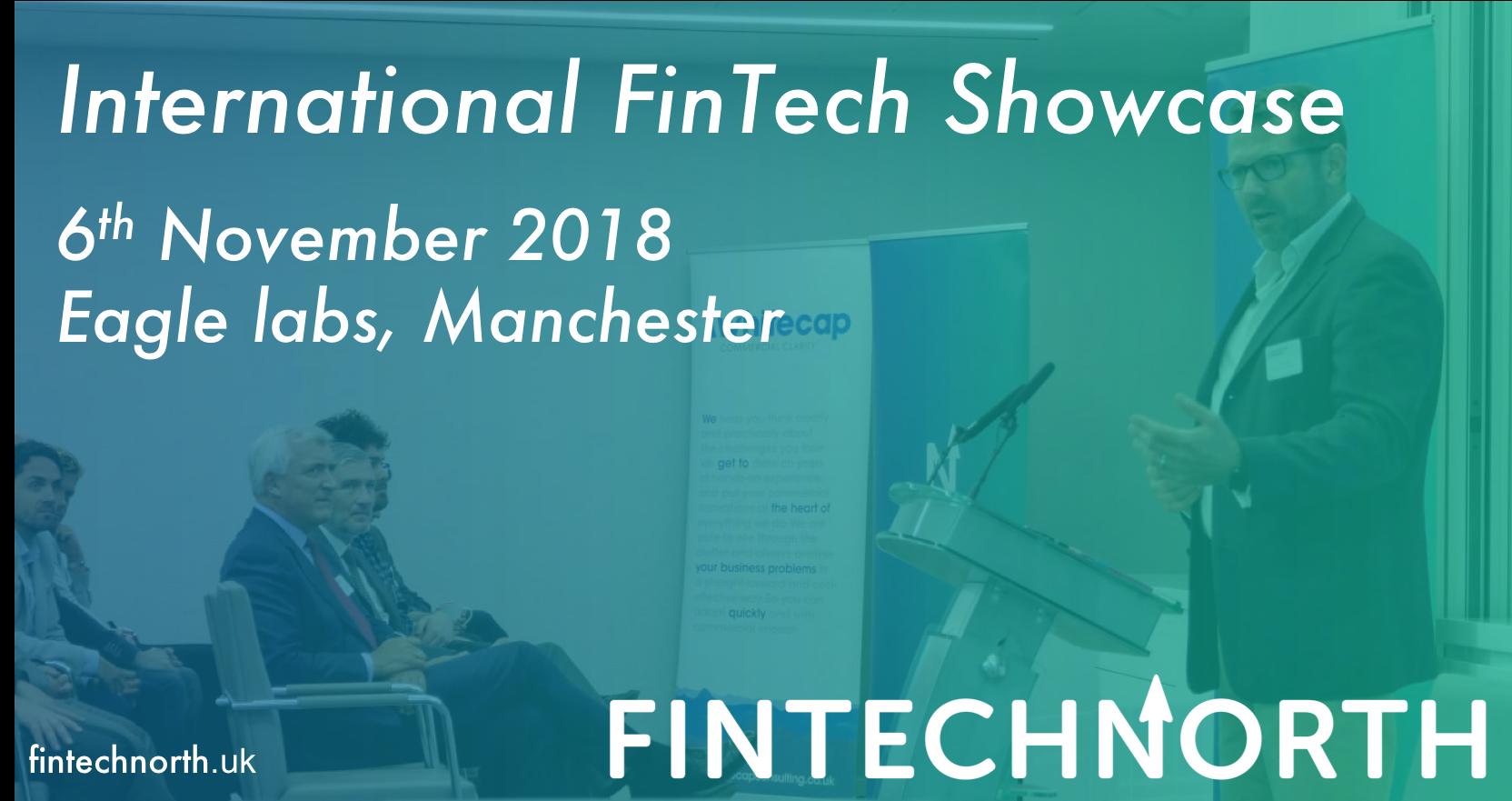 International FinTech Showcase Manchester: Agenda