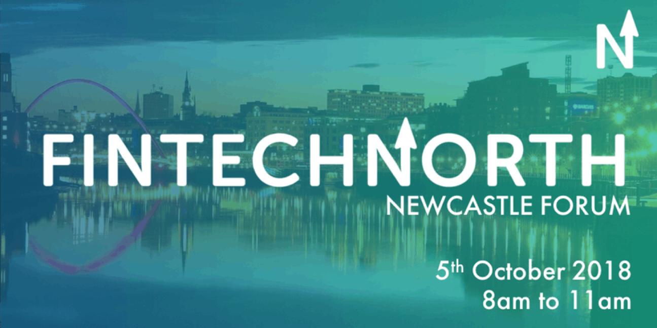 FinTech North Newcastle Forum