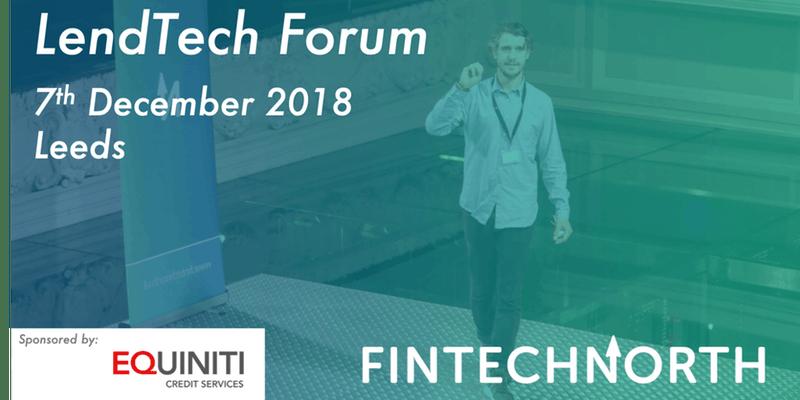 FinTech North LendTech Forum Event Write Up