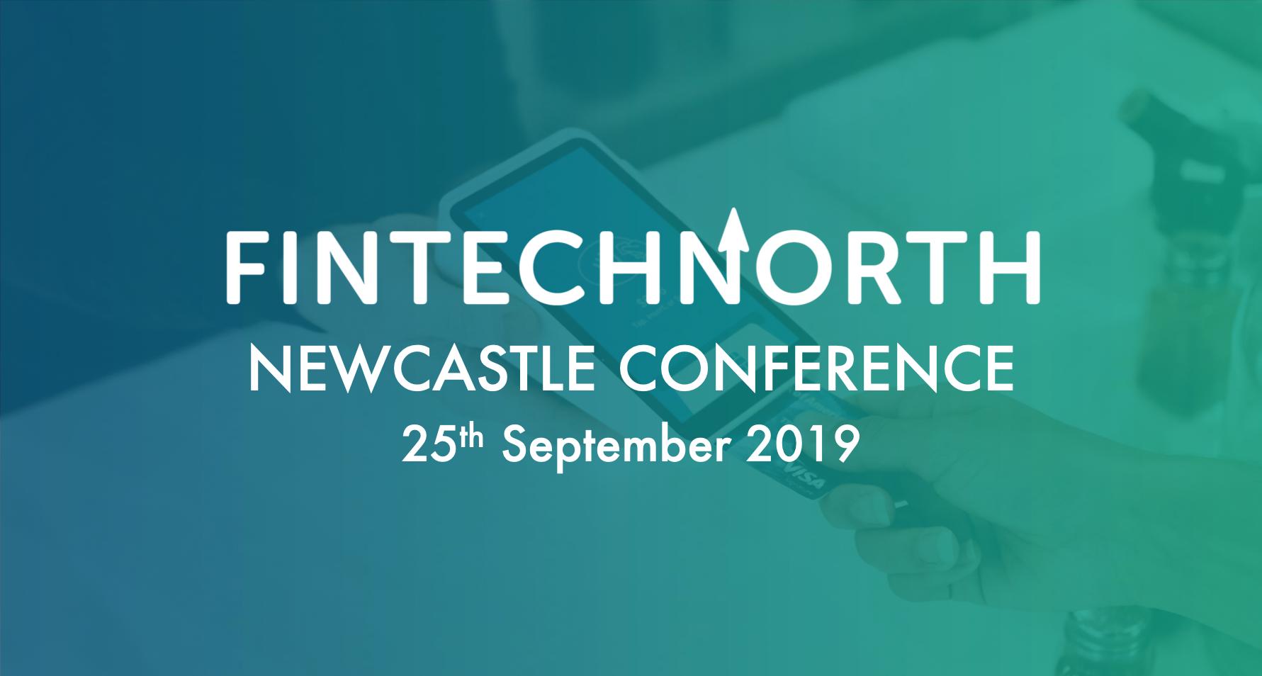 FinTech North Newcastle Conference