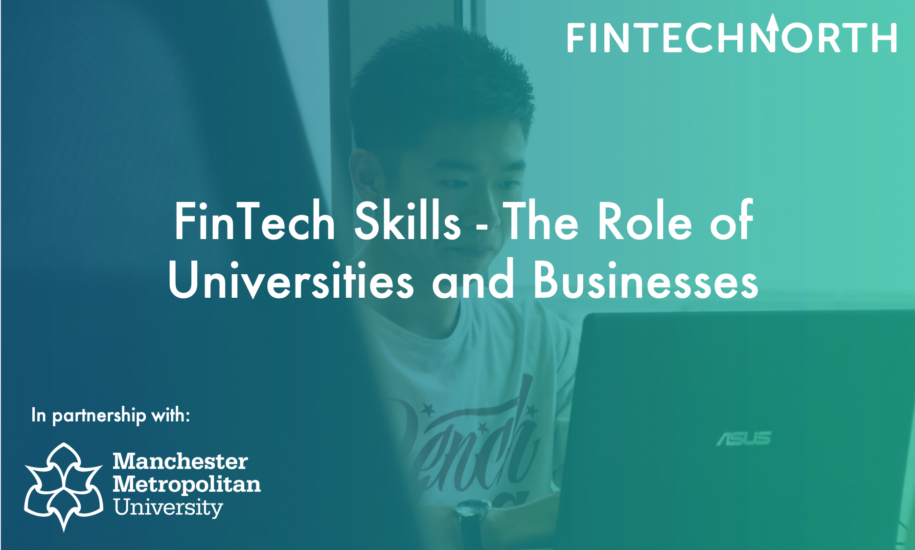 FinTech Skills – The Roles of Universities & Businesses