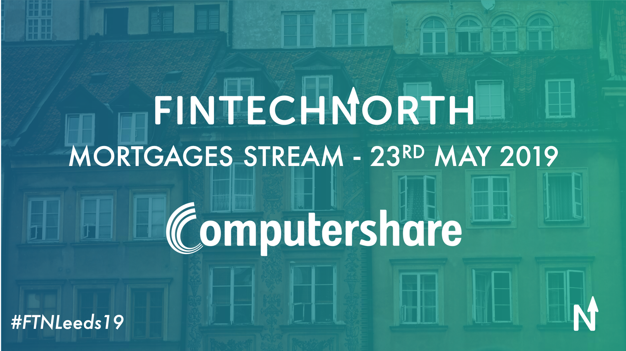COMPUTERSHARE TO HOST MORTGAGE TECH STREAM AT FINTECH NORTH LEEDS