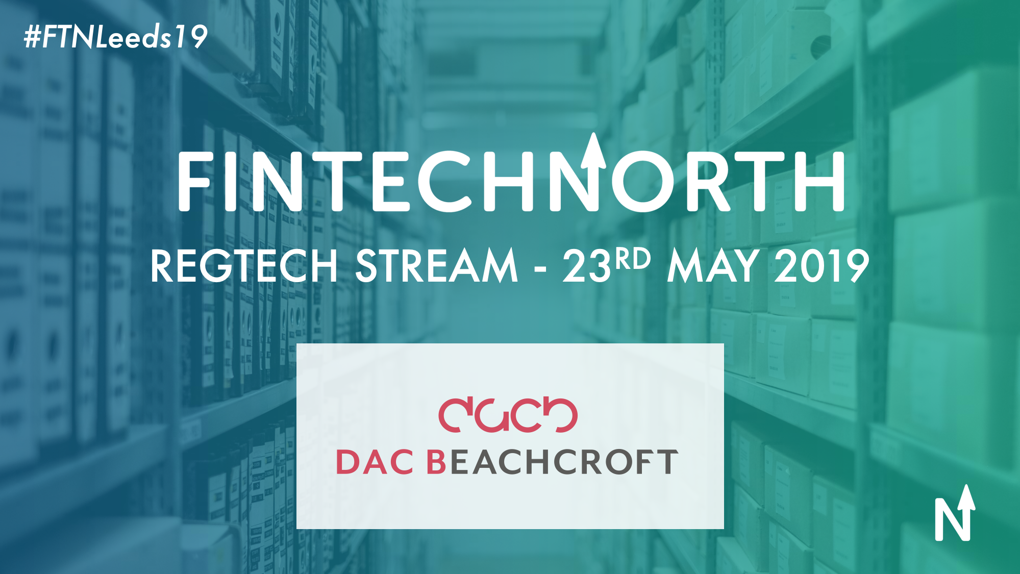 REGTECH STREAM AT FINTECH NORTH GIVES DELEGATES THE OPPORTUNITY TO INFLUENCE POLICY