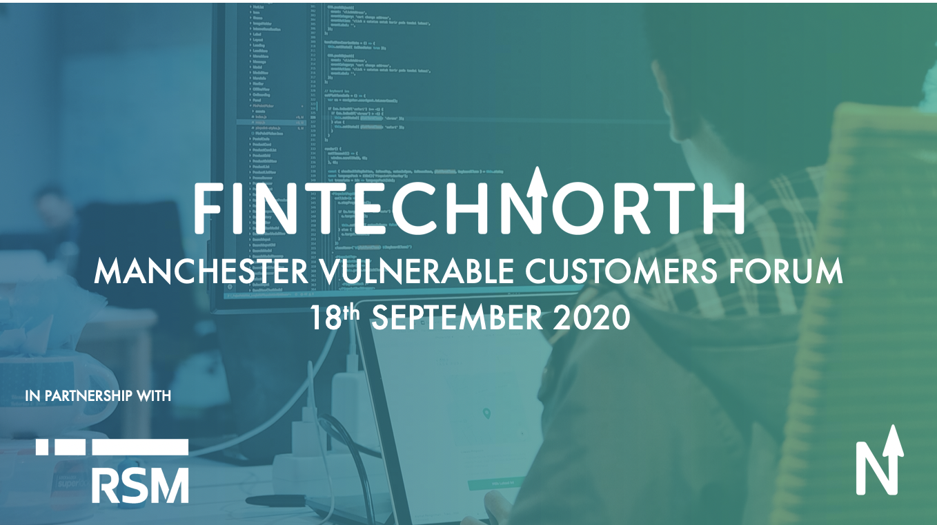 FinTech North Manchester Vulnerable Customers Forum
