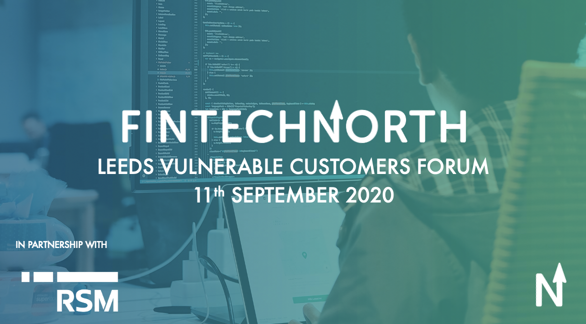 FinTech North Leeds Vulnerable Customers Forum