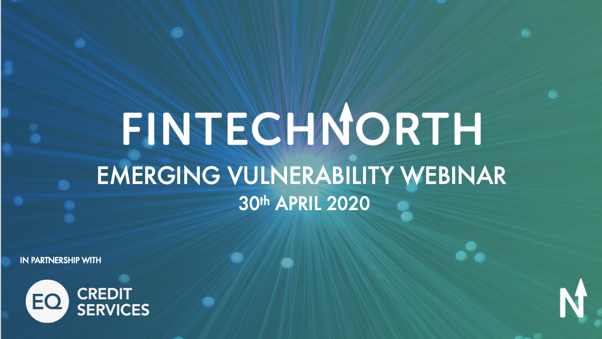 Webinar Review: FinTech North Emerging Vulnerability Webinar