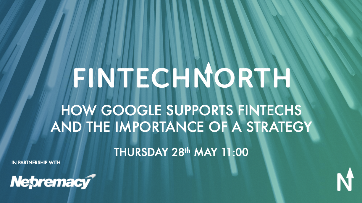 How Google supports FinTechs and the importance of a strategy