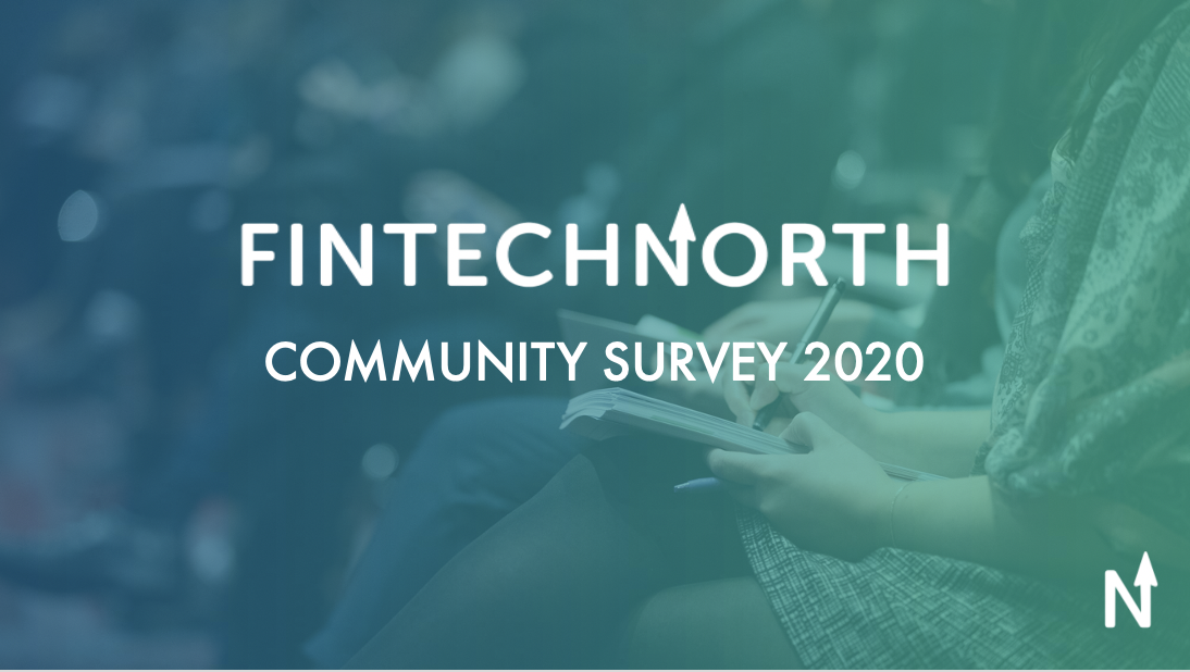 FinTech North Community Survey 2020