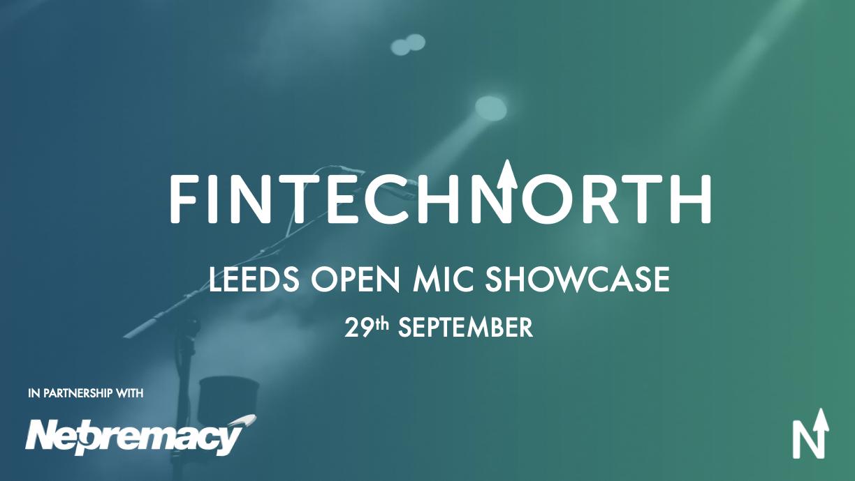 Re-watch: Leeds Open Mic FinTech Showcase