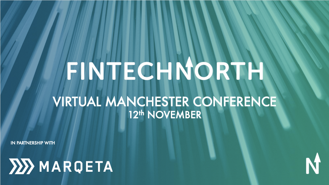 FinTech North confirms virtual Manchester Conference on 12th November