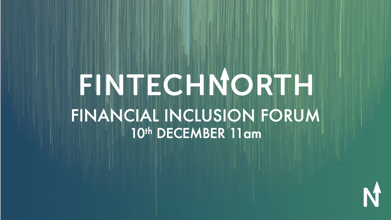 FinTech North Financial Inclusion Forum