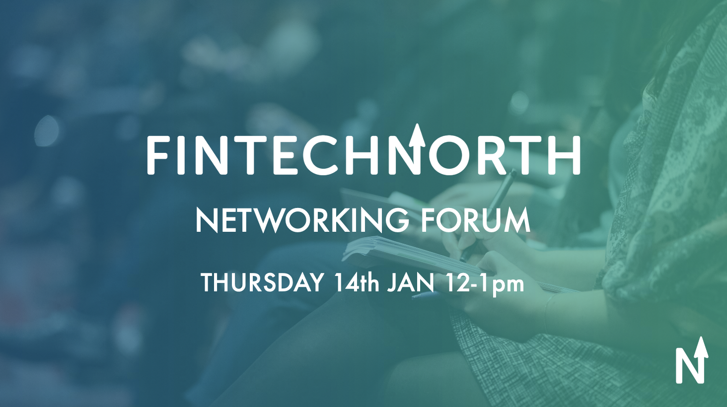 FinTech North Networking Forum