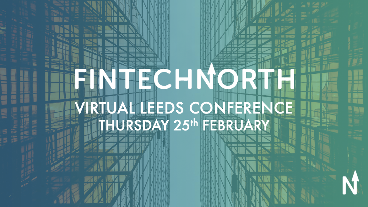 FinTech North Virtual Leeds Conference
