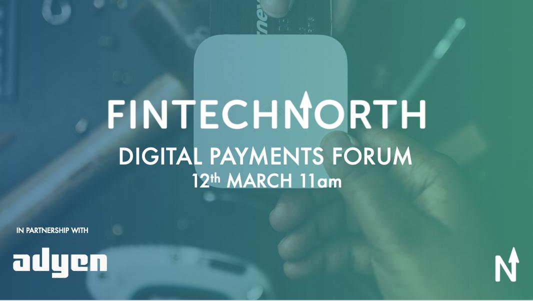 FinTech North Digital Payments Forum